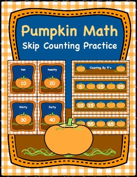 Pumpkin Math Center, Skip Counting By 2's, 5's, & 10's Practice