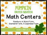Pumpkin Math Centers - Standard, Written, & Expanded Form 2.NBT.A.3