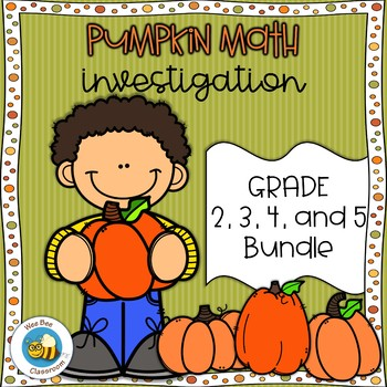 Pumpkin Math Investigation: 2nd, 3rd, 4th, and 5th Grade Bundle