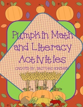 Pumpkin Math and Creative Writing Activities: Whole Group or Centers Activities