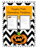Pumpkin Math Observations, Predictions, and Measurements