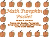 Pumpkin Math Packet-Pumpkin Facts,  Graphing, Counting/Tal