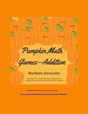 Pumpkin Math Games--For Addition