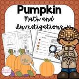 PUMPKIN INVESTIGATIONS, STEM, AND MATH ACTIVITIES