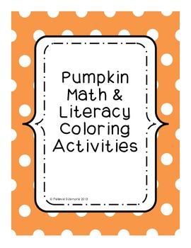 Pumpkin Math and Literacy Coloring Activities