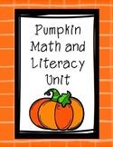 Pumpkin Math and Literacy Unit