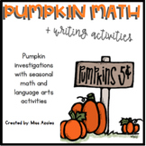 Pumpkin Math and Science Investigations and Writing Activities