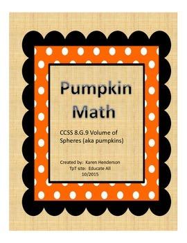 Pumpkin Math and Sphere Volume CCSS 8.G.9