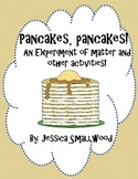 Pancake Matter study and other activities