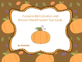 Pumpkin Multiplication and Division Word Problem Task Cards