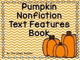 Pumpkin Nonfiction Text Features Book
