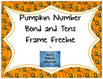 Pumpkin Number Bond and Tens Frame Freebie