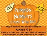 Pumpkin Number Fun 0-10!  Center, Printables, Interactive Notebook & More!