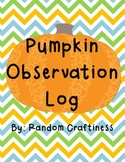 Pumpkin Observation Log