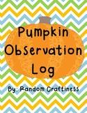 Pumpkin Observation Log
