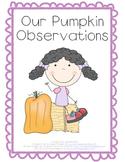 Pumpkin Observation Sheet Using the Five Senses