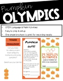 Pumpkin Olympics- Pumpkin STEM Activities and Challenges