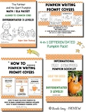 Pumpkin PACK: Writing Prompts, Differentiated, ELA / MATH, Text Strategies