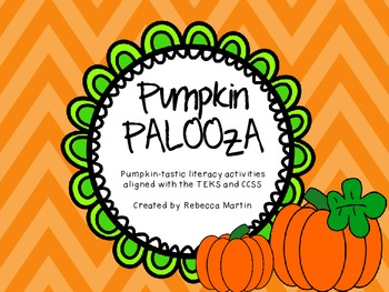 Pumpkin PALOOZA Literacy activities aligned to the TEKS and CCSS