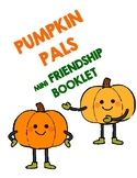 Pumpkin Pals (Friendship Mini Book)
