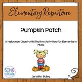Pumpkin Patch: A Halloween Chant for Little Ones