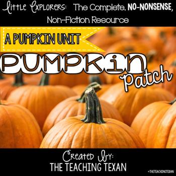 Pumpkin Patch:  A Non-Fiction Pumpkin Unit