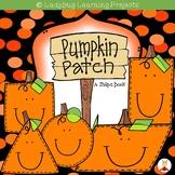 Pumpkin Patch-- A Shape Book (A Sight Word Emergent Reader)