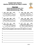 Pumpkin Patch Adjectives Size, Shape, Number Life Cycle Pumpkin Reading Street