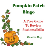 Pumpkin Patch Bingo - Free Game to Review Students' Skills