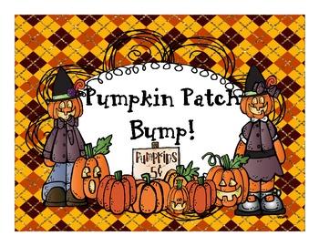 Pumpkin Patch Bump!