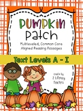 Pumpkin Patch: CCSS Aligned Leveled Reading Passages and A