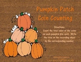 Pumpkin Patch Coin Counting