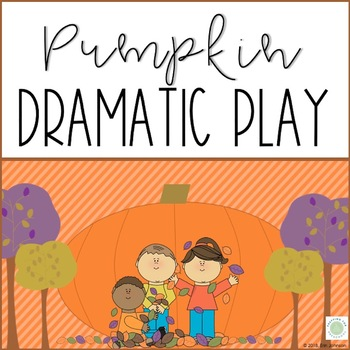 Pumpkin Patch Dramatic Play