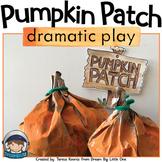 Pumpkin Patch Dramatic Play Center / Fall Dramatic Play Center