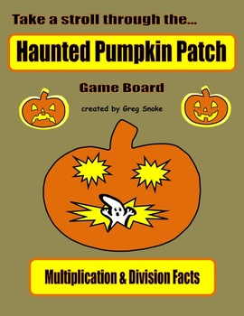 Haunted Pumpkin Patch Game (Multiplication & Division Facts)