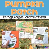 Pumpkin Theme Language Activities: Describing, WH-Questions, Vocabulary, & More