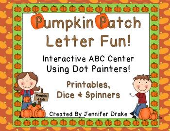 Pumpkin Patch Letter Fun!  ~ABC Center Using Dot Painters!~  CC Aligned!