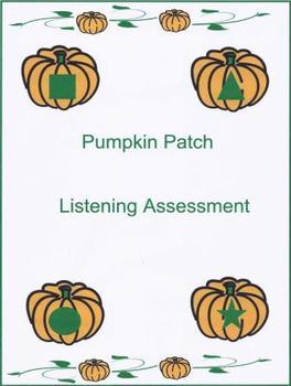 Pumpkin Patch Listening Assessment
