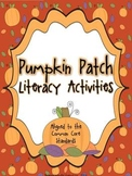 Pumpkin Patch Literacy Centers - aligned with CCSS