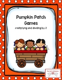 Pumpkin Patch Multiplying and Dividing by 2 Games