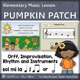 Fall Music Lesson ~ Pumpkin Patch: Orff, Melody, Rhythm, F