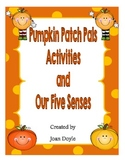 Pumpkin Patch Pals and Our Five Senses