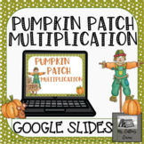Pumpkin Patch Partial Products Multiplication- Google Slid