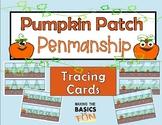 Pumpkin Patch Penmanship Practice Trace Cards
