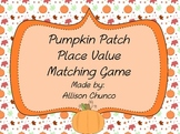 Pumpkin Patch Place Value Matching Game