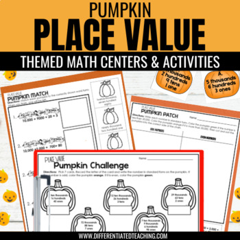 Differentiated Place Value Math Center {Pumpkin-Themed} for 3rd & 4th Grade