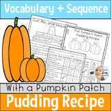 Pumpkin Patch Pudding in Speech Therapy: WH Questions, Sequencing, and Word Sort