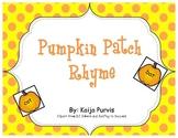 Pumpkin Patch Rhyme