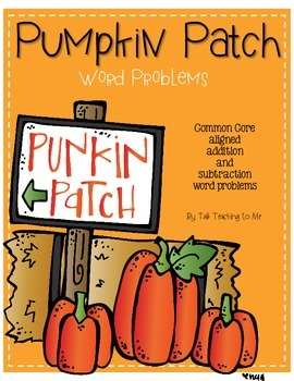 Pumpkin Patch Word Problems