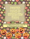 Pumpkin Patch of Interesting Words